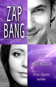 ZAP BANG is book 3 of Chris Kridler's Storm Seekers trilogy.