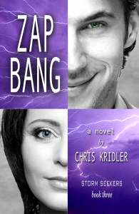 """Zap Bang"" is the forthcoming third novel in the Storm Seekers trilogy by Chris Kridler."