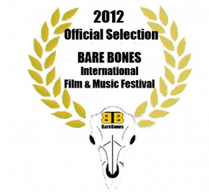 Bare Bones International Film & Music Festival Official Selection