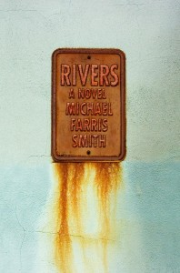 BOOK REVIEW: 'Rivers' by Michael Farris Smith (Simon & Schuster, 337 pages, $25)