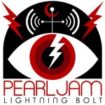 "Pearl Jam's ""Lightning Bolt"" single perfectly captures the energy and character of the dynamic in ""Zap Bang."""